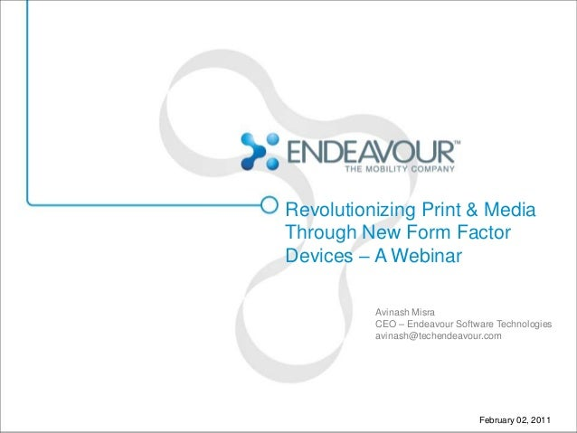 Mobility Webinar on Revolutionizing Print Media through new form factor mobile devices