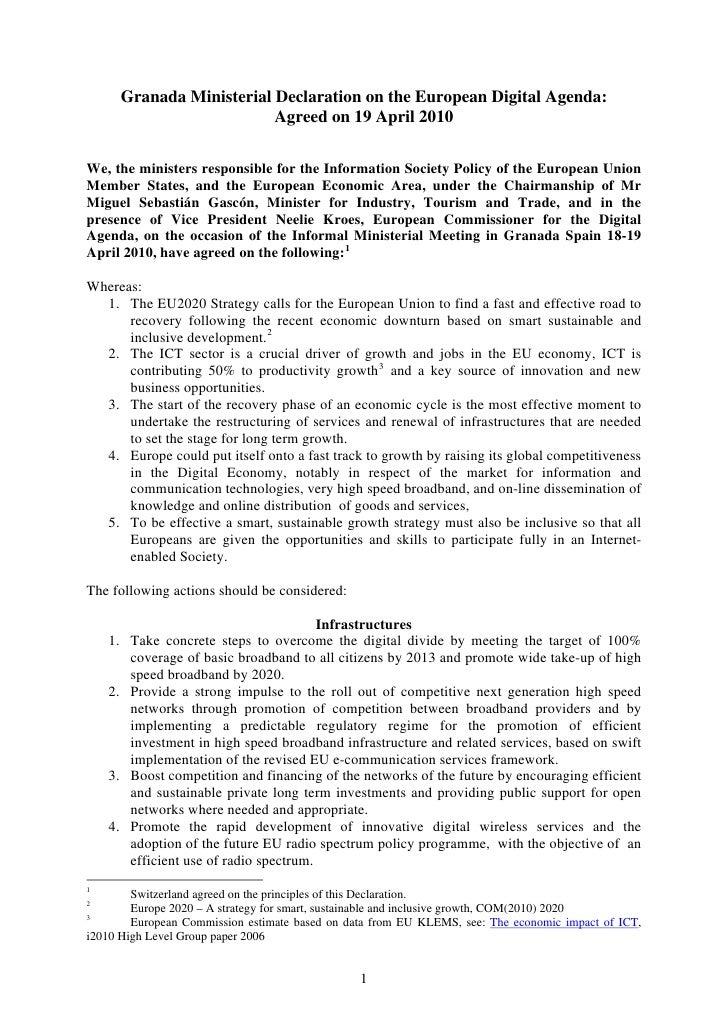 Granada Ministerial Declaration on the European Digital Agenda:                              Agreed on 19 April 2010  We, ...