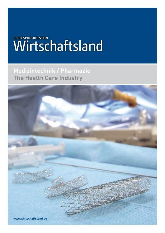 www.wirtschaftsland.de Medizintechnik / Pharmazie The Health Care Industry