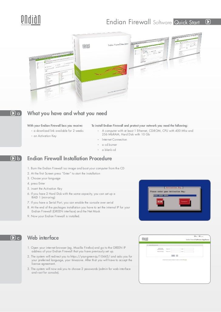 Endian Firewall                  Software Quick Starta   What you have and what you need    With your Endian Firewall box ...