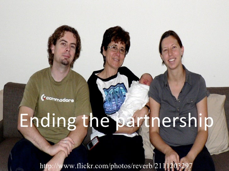 Ending the partnership http://www.flickr.com/photos/reverb/2111203297