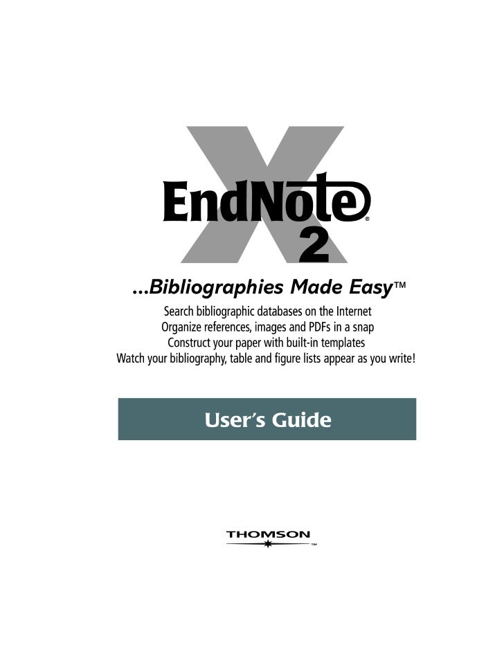 EndNote®Windows Version X2Copyright © 2008 The Thomson CorporationAll rights reserved worldwide. No part of this publicati...