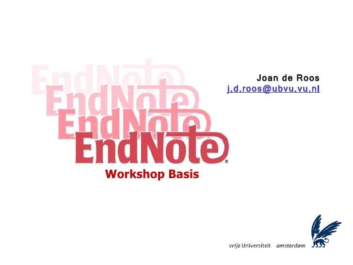 Joan de Roos [email_address] Workshop Basis