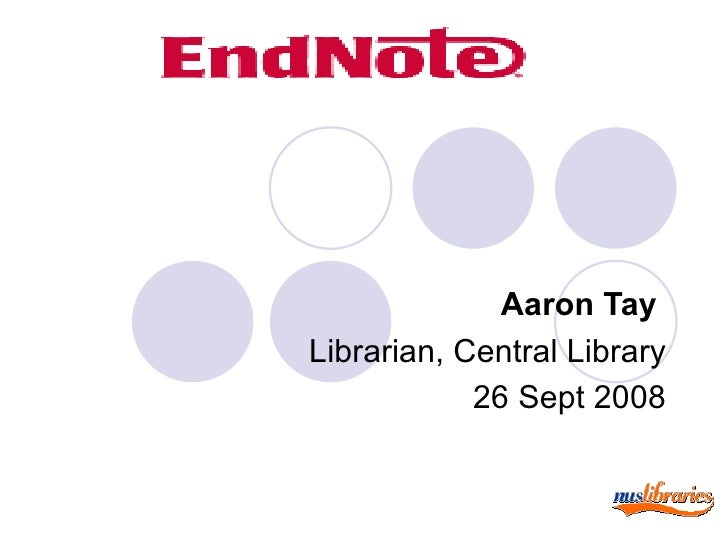 Aaron Tay Librarian, Central Library 26 Sept 2008