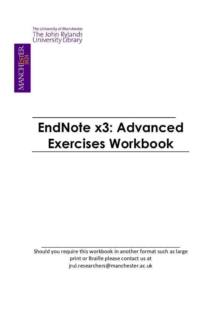 ______________________ EndNote x3: Advanced  Exercises Workbook   ___________________________________________Should you re...
