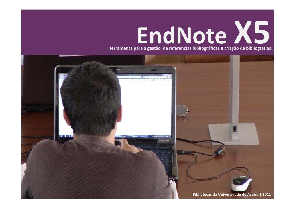 EndNote X5ferramentaparaagestãodereferênciasbibliográficasecriaçãodebibliografias                              ...