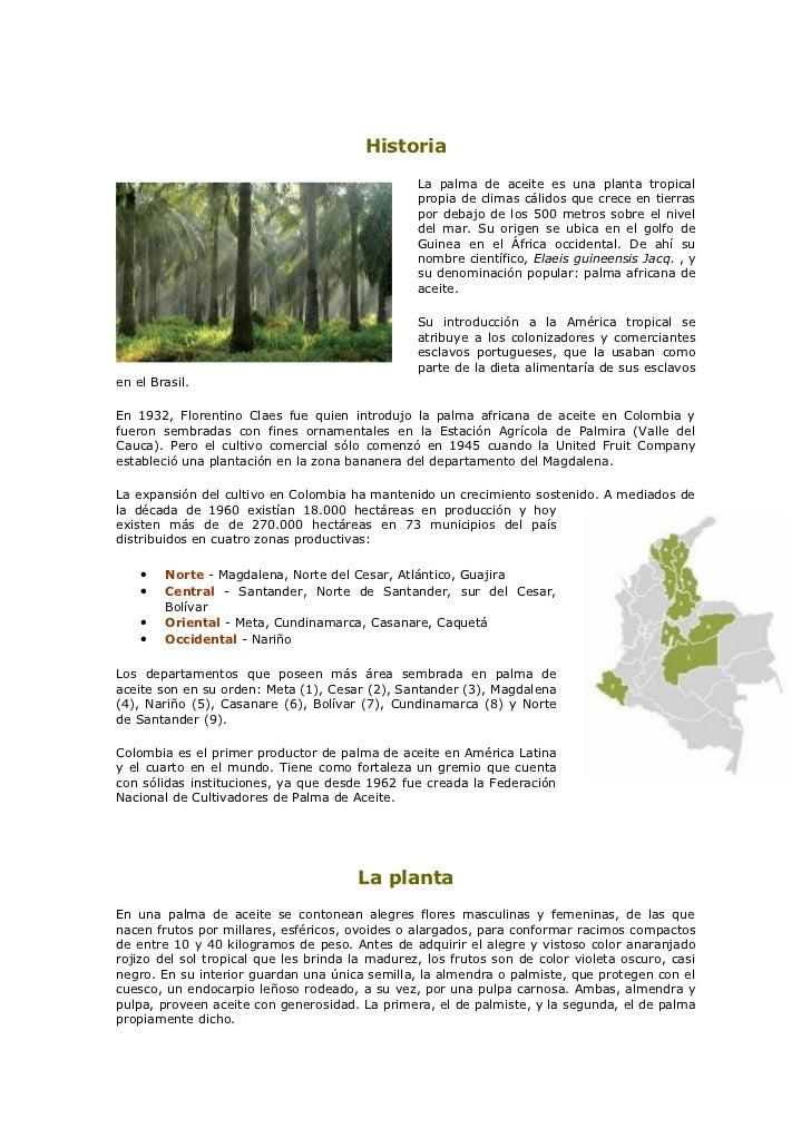 Historia                                                  La palma de aceite es una planta tropical                       ...