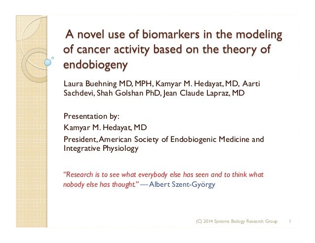 A novel use of biomarkers in the modeling of cancer activity based on the theory of Endobiogeny v1.5