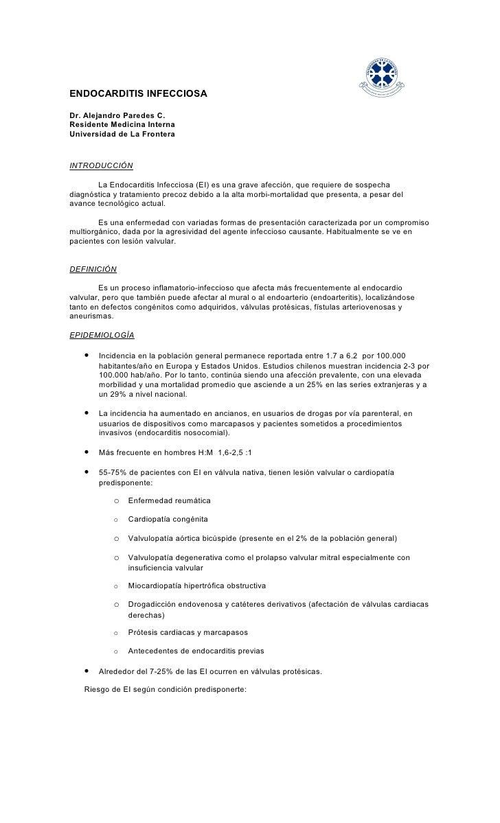 ENDOCARDITIS INFECCIOSA  Dr. Alejandro Paredes C. Residente Medicina Interna Universidad de La Frontera   INTRODUCCIÓN    ...