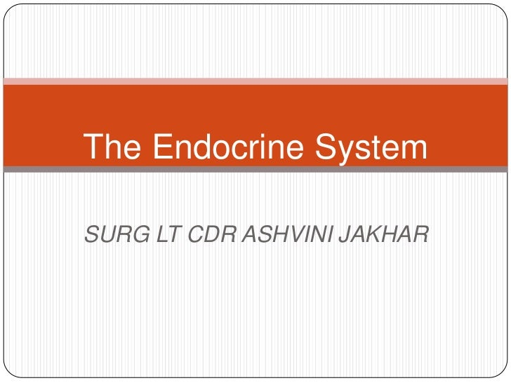 Endocrine basic and advanced by dr ashvini jakhar