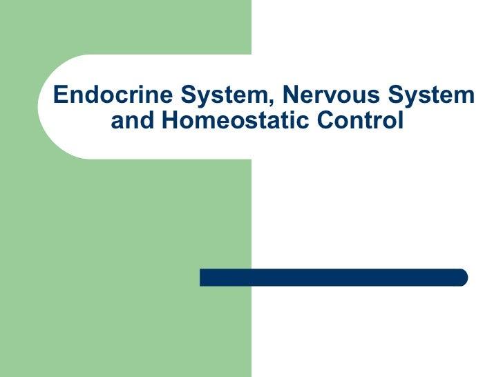 Endocrine System, Nervous System and Homeostatic Control