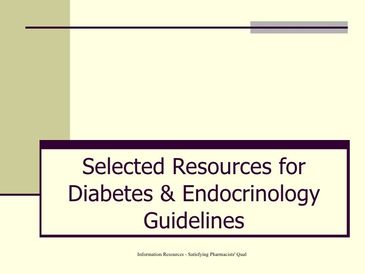 Selected Resources for Diabetes & Endocrinology Guidelines