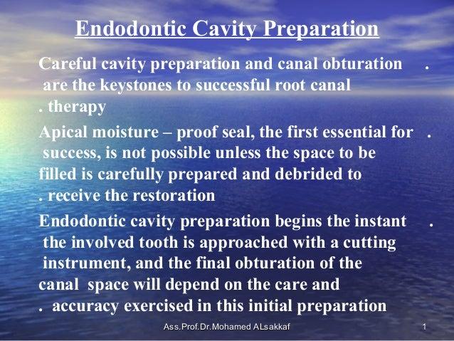 Endodontic cavity preparation