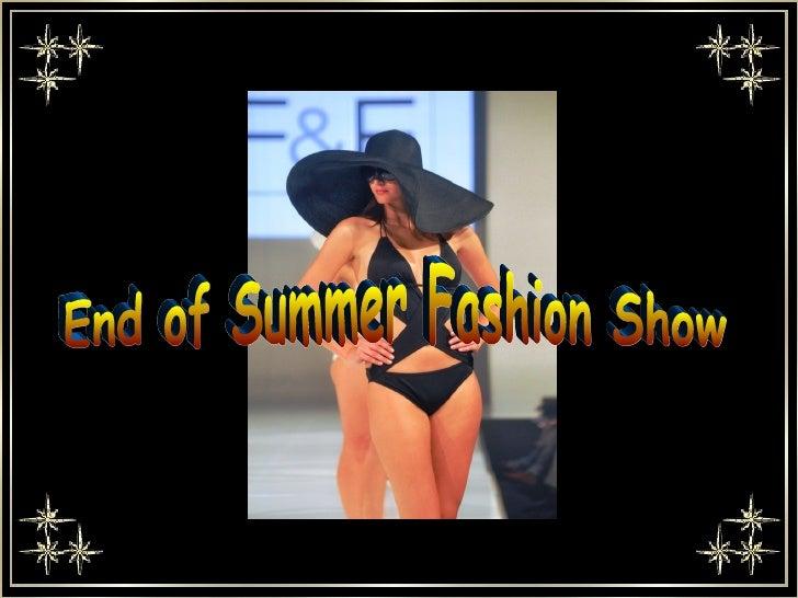 End of summer fashion show ildy