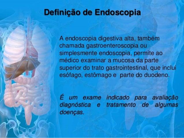 Endoscopia apos exame
