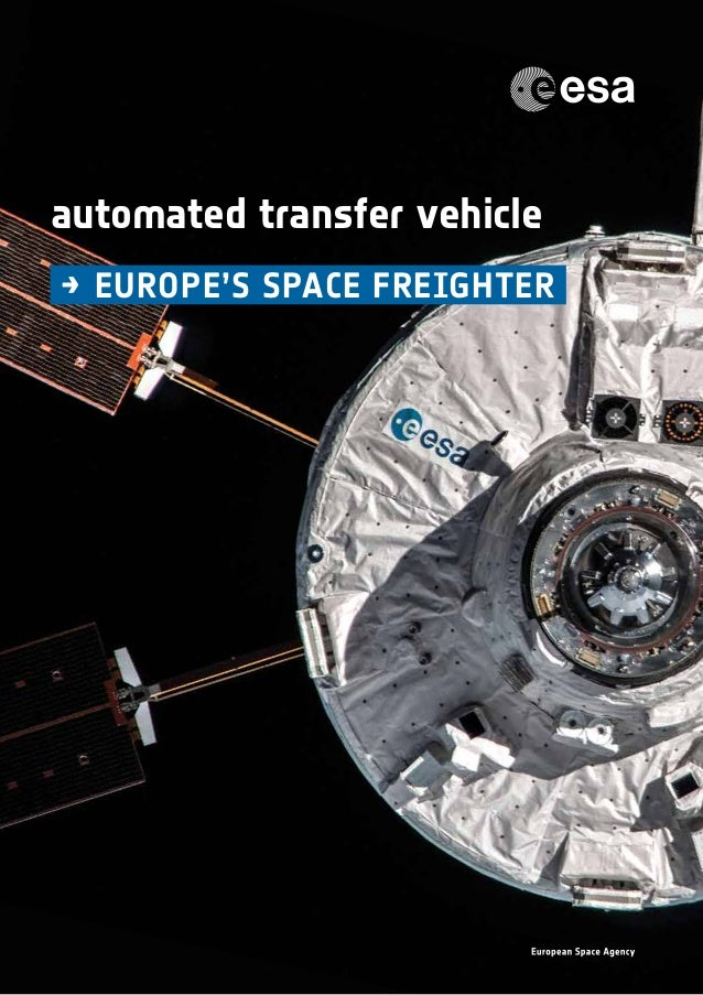 1 automated transfer vehicle →	Europe's space freighter