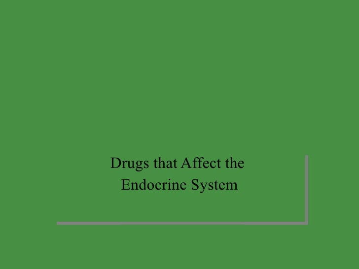 Endrocrine drugs