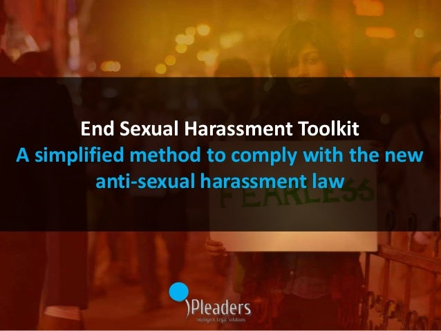 End Sexual Harassment Toolkit A simplified method to comply with the new anti-sexual harassment law