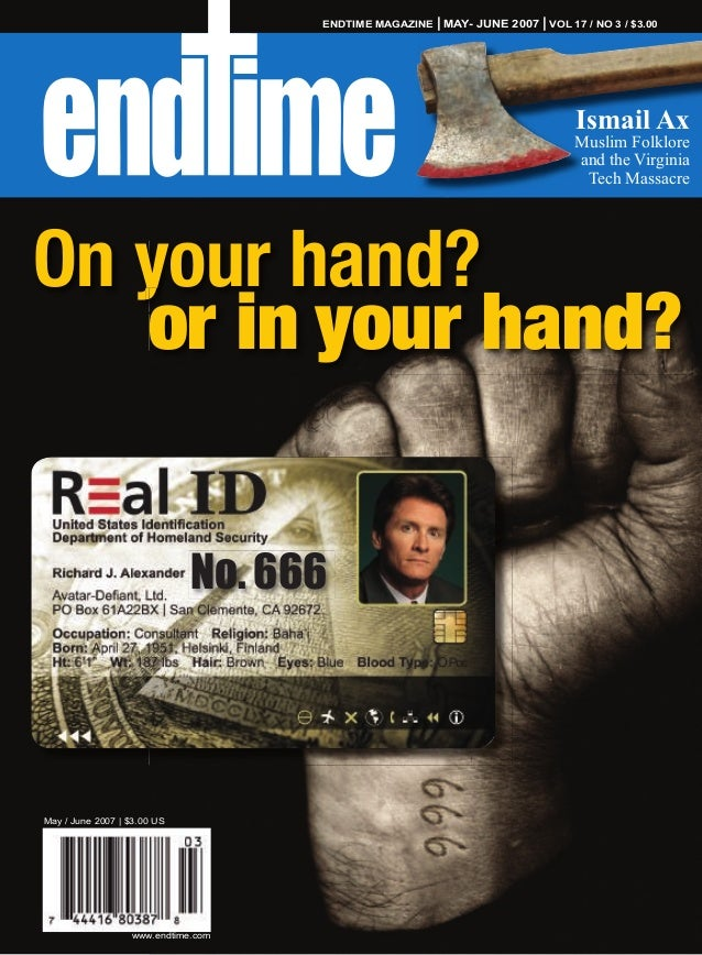 May / June 2007   $3.00 US www.endtime.com ENDTIME MAGAZINE   MAY- JUNE 2007   VOL 17 / NO 3 / $3.00 BAR CODE TO COME On y...