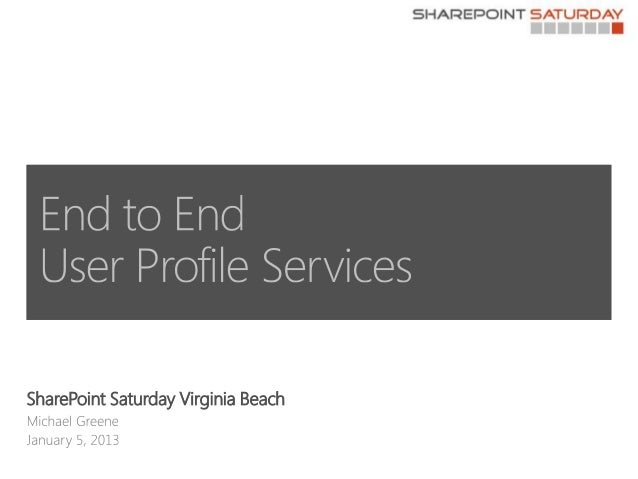 End to End User Profile Services