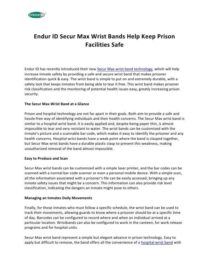 Endur ID Secur Max Wrist Bands Help Keep Prison                      Facilities SafeEndur ID has recently introduced their...