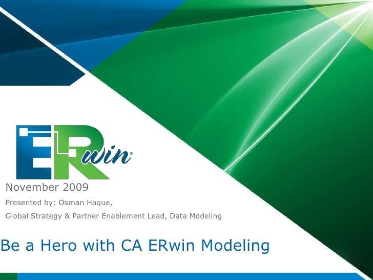 CA ERwin Data Modeler End User Presentation