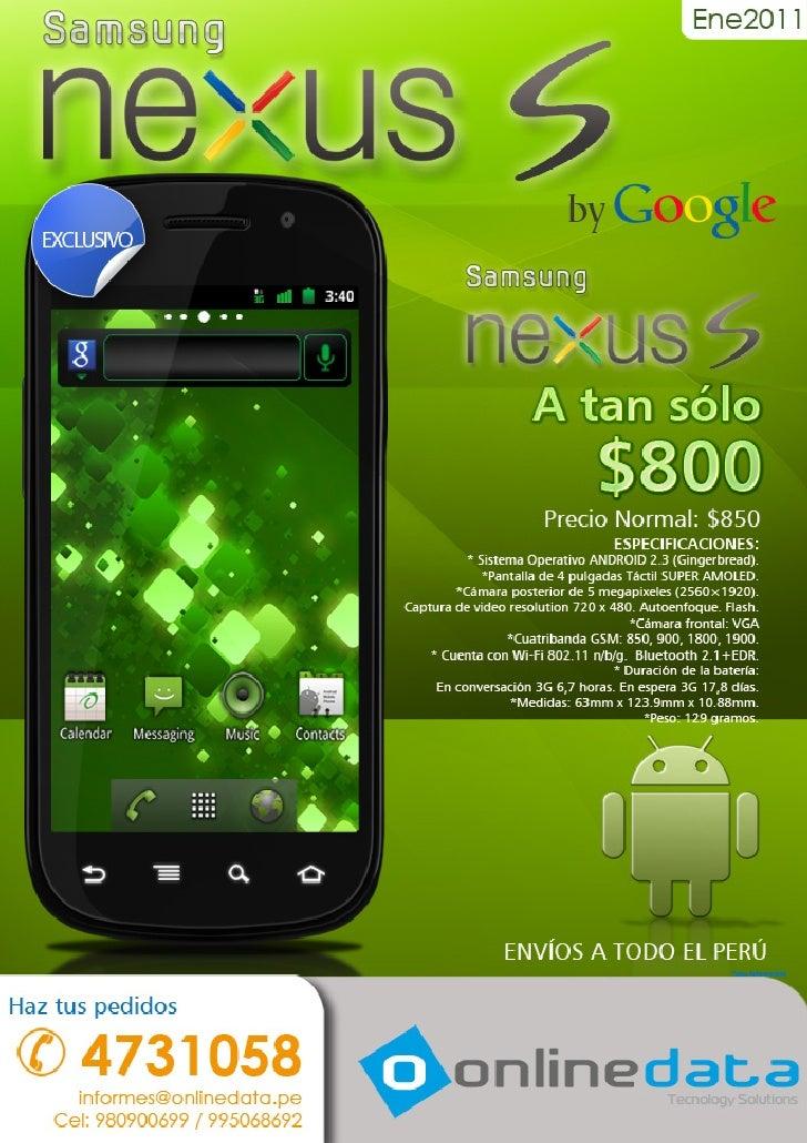¡Llegó a Perú! Google Nexus S. El Smartphone de GOOGLE y mucho más