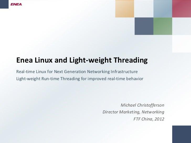 Enea Linux and LWRT FTF China 2012