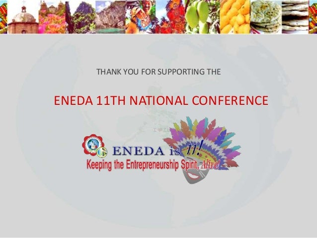 THANK YOU FOR SUPPORTING THEENEDA 11TH NATIONAL CONFERENCE