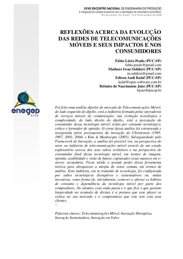 XXVIII ENCONTRO NACIONAL DE ENGENHARIA DE PRODUÇÃO               A integração de cadeias produtivas com a abordagem da man...