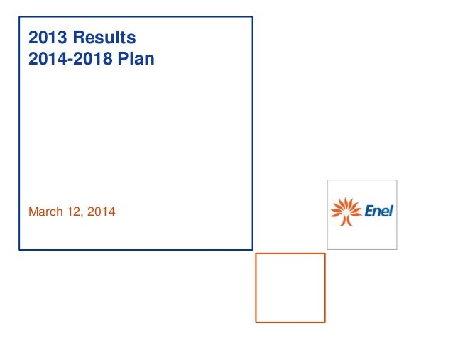 March 12, 2014 2013 Results 2014-2018 Plan