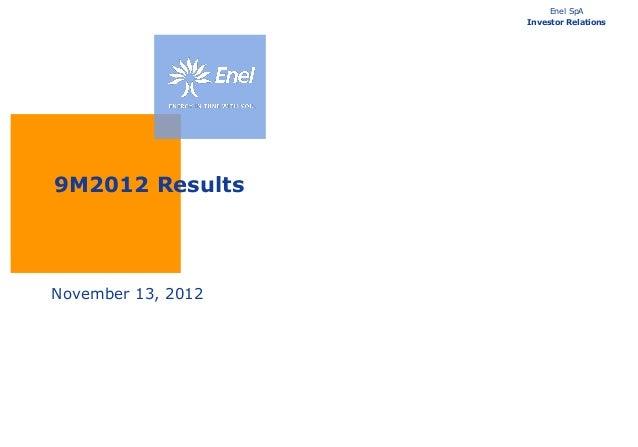 Enel SpA                    Investor Relations9M2012 ResultsNovember 13, 2012