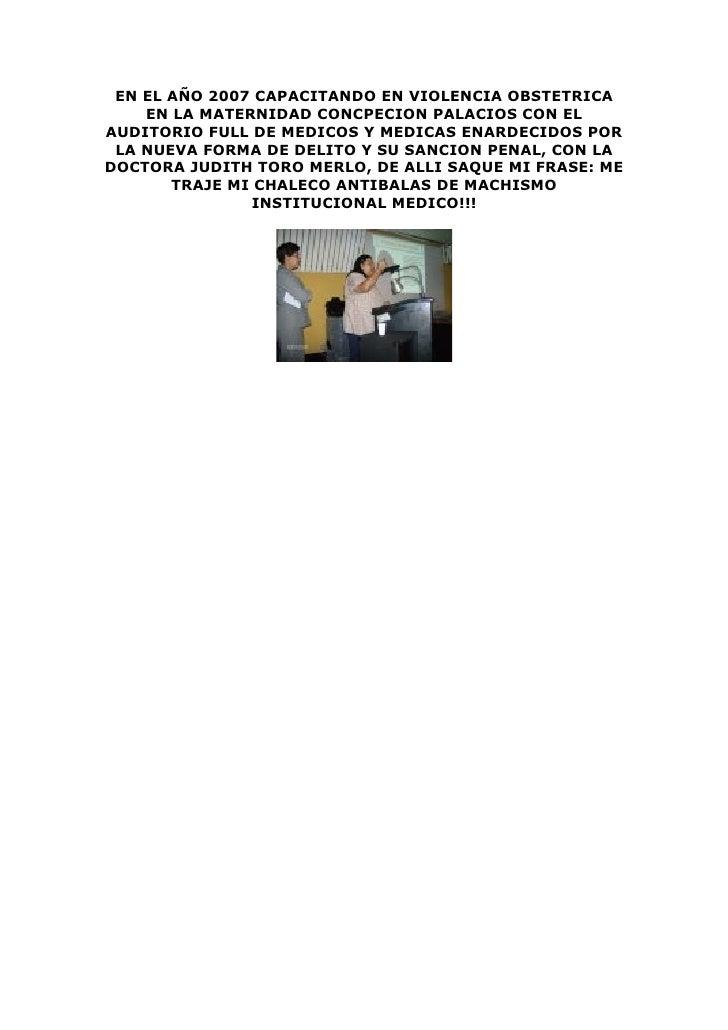 EN EL AÑO 2007 CAPACITANDO EN VIOLENCIA OBSTETRICA     EN LA MATERNIDAD CONCPECION PALACIOS CON EL AUDITORIO FULL DE MEDIC...
