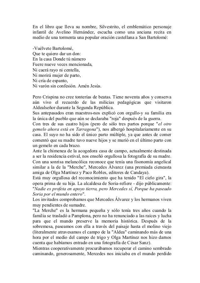 En el libro que lleva su nombre, Silvestrito, el emblemático personaje infantil de Avelino Hernández, escucha como una anc...