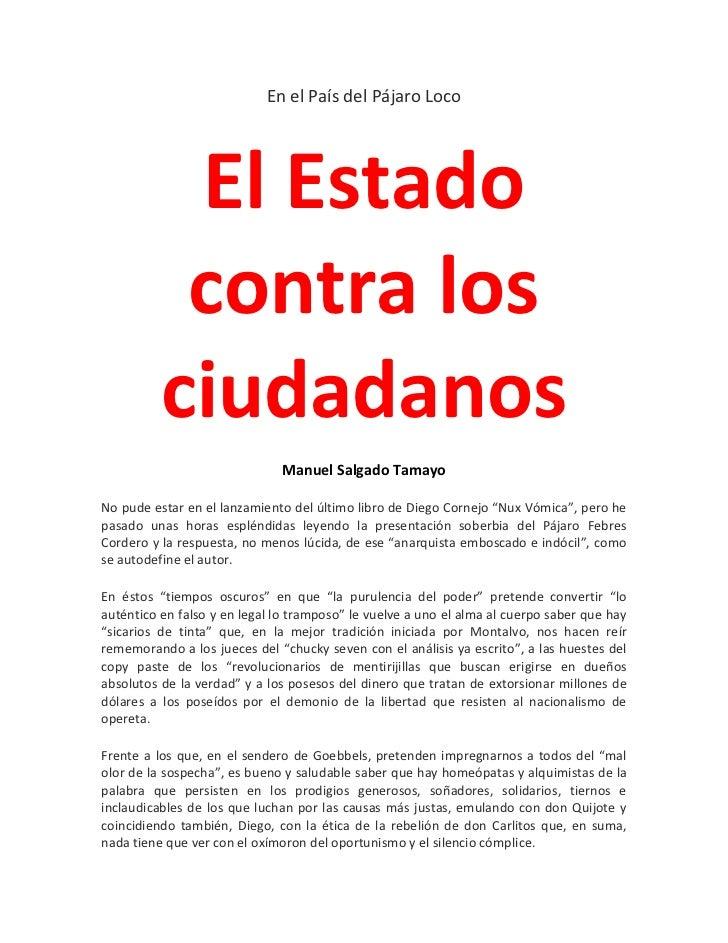 En el País del Pájaro Loco           El Estado           contra los          ciudadanos                              Manue...