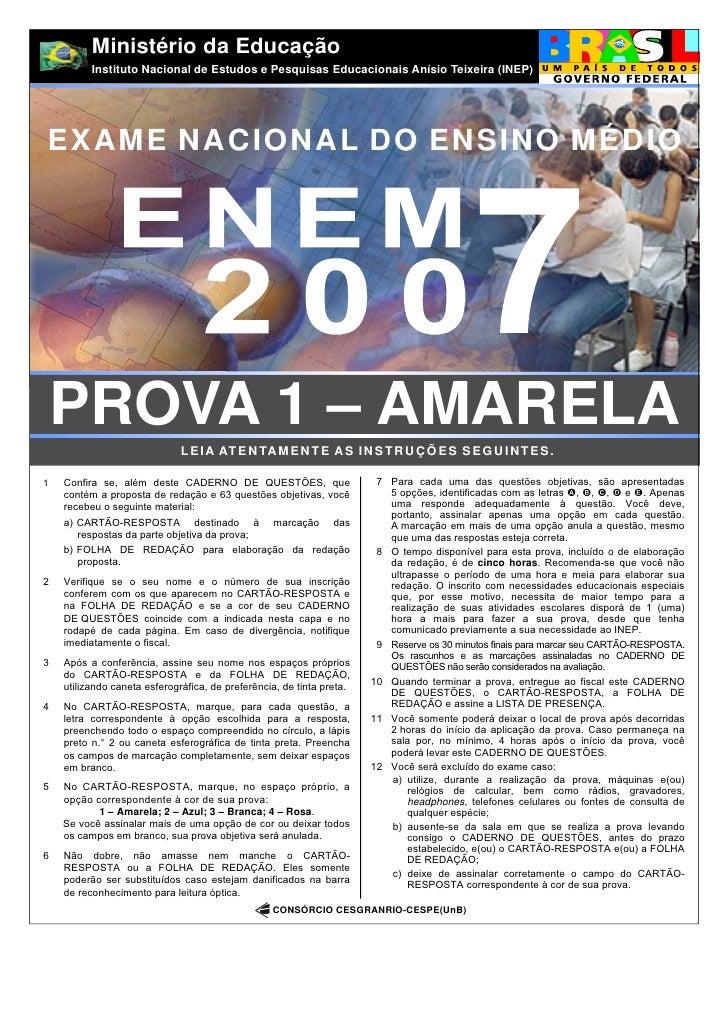 Ministério da Educação          Instituto Nacional de Estudos e Pesquisas Educacionais Anísio Teixeira (INEP)EXAME NACIONA...