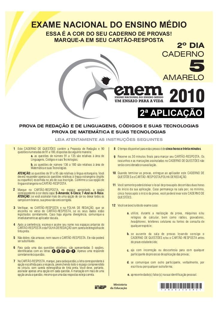 Enem reaplicado 2010, Linguagens e Matemática, prova e gabarito - Conteúdo vinculado ao blog      http://fisicanoenem.blogspot.com/