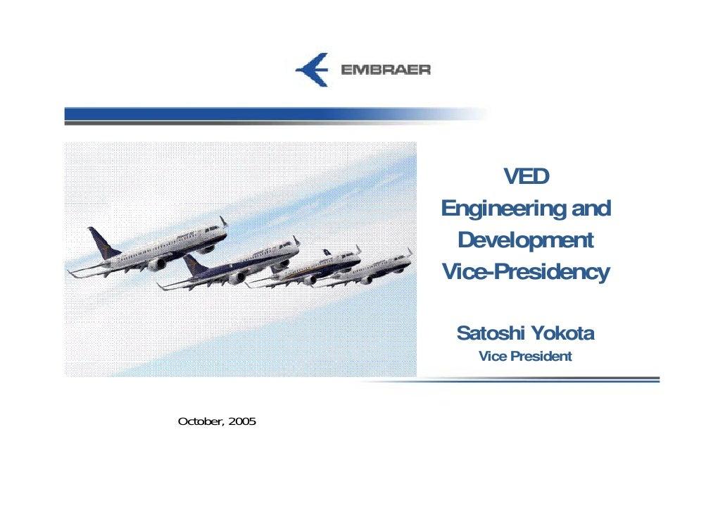 2005* Embraer Day   Engineering Presentation (DisponíVel Apenas Em InglêS)