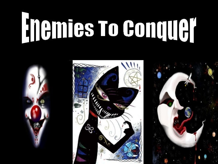 Enemies To Conquer