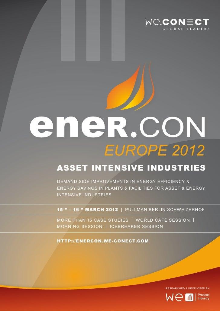 EUROPE 2012ASSET INTENSIVE INDUSTRIESDemand side improvements in energy efficiency &energy savings in plants & facilities ...