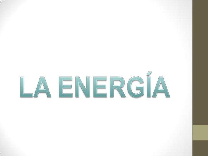 ÍNDICE1.Origen de la energía. Primeras energías utilizadas.Evolución.2.Operaciones básicas para el aprovechamiento dela en...
