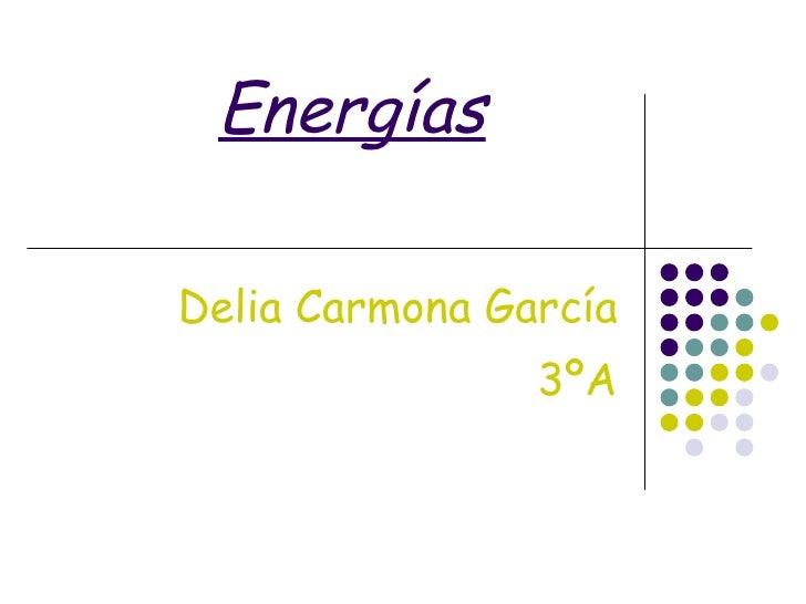 Energías Delia Carmona García 3ºA