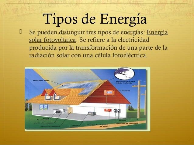 tipos de energía se pueden distinguir tres tipos de energías