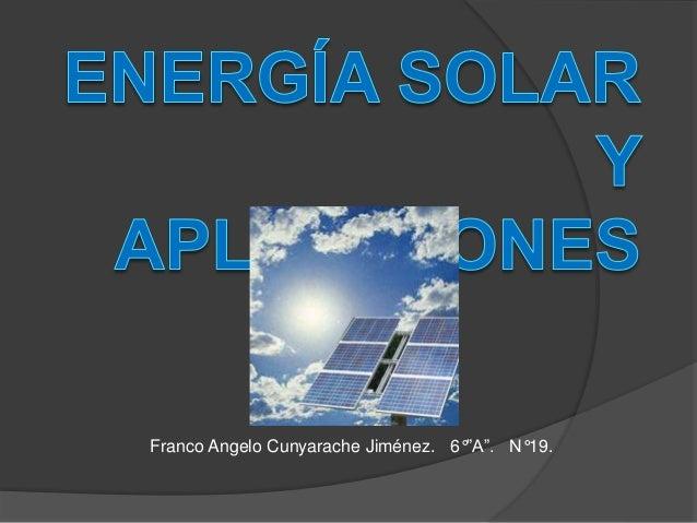 Energía solar y aplicaciones