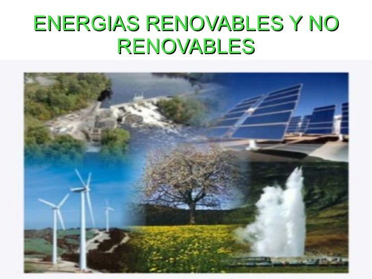 Energias Renovables Energias Renovables y no
