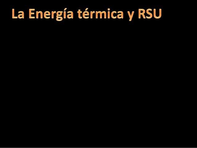 La energía térmica es la forma de energía que interviene en los fenómenos caloríficos. Cuando dos cuerpos a diferentes tem...