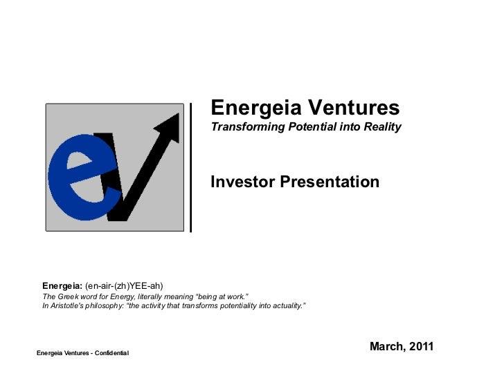 Energeia Ventures                                                        Transforming Potential into Reality              ...