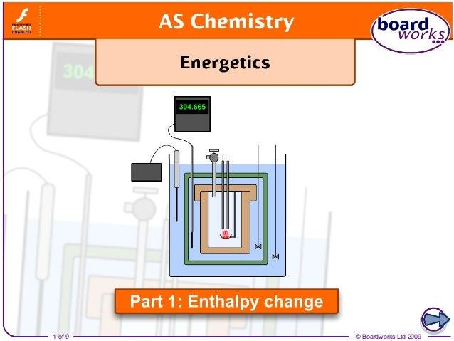 Energetics part 1   enthalpy change