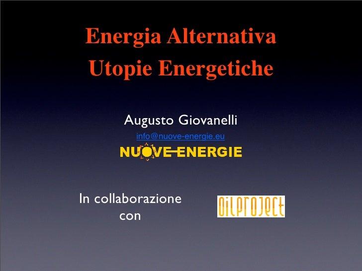 Energia Alternativa e Utopie Energetiche