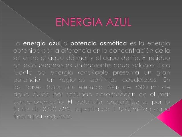  Energía eólica es la energía obtenida del viento, es decir, la energía cinética generada por efecto de las corrientes de...